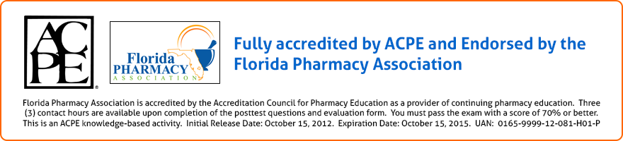 Fully accredited by ACPE and Endorsed by the Florida Pharmacy Association